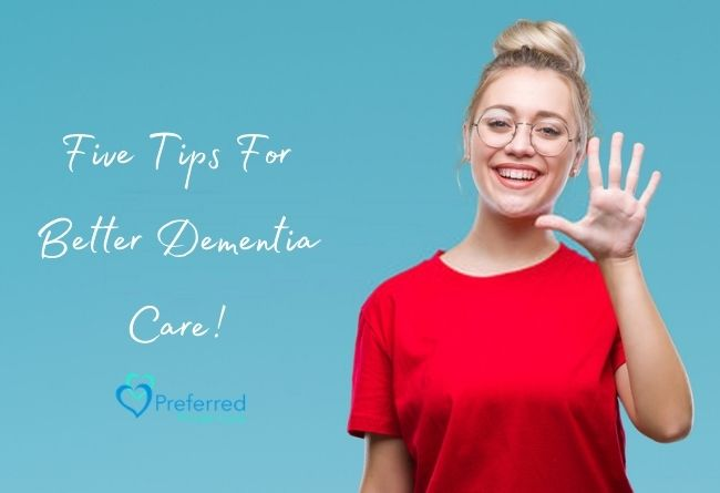 five tips for better dementia care